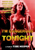 214 TONIGHT I\'M DANGEROUS (1990) obscure Tobe Hooper horror
