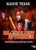 BLOODLUST ZOMBIES (2011)