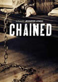 CHAINED (2012) controversial film by Jennifer Lynch
