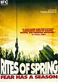 RITES OF SPRING (2011) Out-of-Control Cult Film