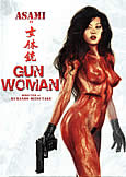 Gun Woman (2015) Fully Uncut with Grindhouse Queen Asami