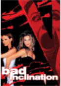 BAD INCLINATION (2002)