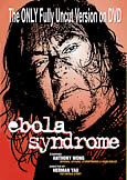 EBOLA SYNDROME (1999) Anthony Wong sickie