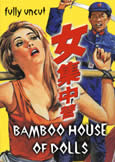 Bamboo House of Dolls (1973) Uncut 108 Min.
