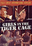 Girls In The Tiger Cage (1985) Fully Uncut!