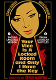 YOUR VICE IS A LOCKED ROOM AND ONLY I HAVE THE KEY (1972)