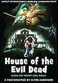 228 HOUSE OF THE EVIL DEAD (1990) Clyde Anderson directs