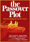 160 PASSOVER PLOT (1976) Did Jesus Really Die on the Cross?
