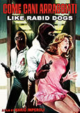 114 LIKE RABID DOGS (1976) Sex & Violence from Mario Imperoli