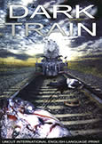047 DARK TRAIN (1989) Gory, Sinister Horror!