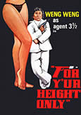 FOR Y\'UR HEIGHT ONLY (1982) Weng Weng stars