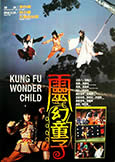 Kung Fu Wonder Child (1986) Legendary Brain-Melting Fantasy