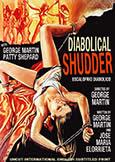 010 DIABOLICAL SHUDDER (1972) George Martin + Patty Shepard