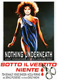 (998) NOTHING UNDERNEATH (1985) Italian Thriller in English!