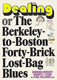 (969) DEALING: Berkeley-to-Boston 40-Brick Lost-Bag Blues (1972)