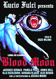 BLOOD MOON [Luna di Sangue] (1989) Lucio Fulci production