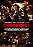 (856) INBRED (2011) Alex Chandon's Rural, Sadistic Gore-Opus