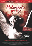 (613) MELANCHOLY OF ANGELS (2009) XXX Extreme Cinema!