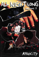 ALL NIGHT LONG 2 aka ATROCITY (1994)