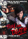 PRAY FOR DEATH (1984) Sho Kosugi