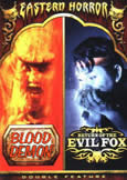 Double Feature: Blood Demon & Evil Fox
