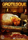 Grotesque (2010) unrated