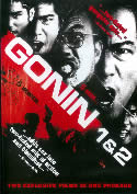 Gonin (Parts 1 & 2) two explosive films!